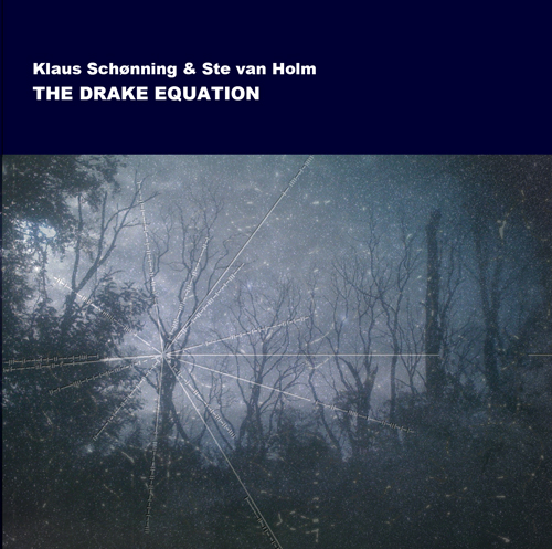 Klaus Schønning & Ste van Holm - The Drake Equation